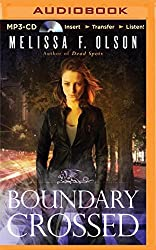 Boundary Crossed (Old World Novel) by Melissa F. Olson (2015-05-06)