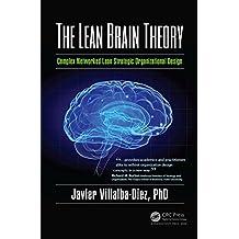 The Lean Brain Theory: Complex Networked Lean Strategic Organizational Design (English Edition)