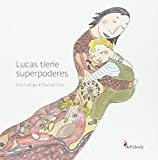 Lucas tiene superpoderes: un cuento sobre el autismo