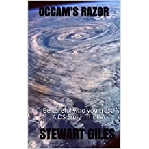 OCCAM'S RAZOR: Be careful who you trust A DS Smith Thriller (A Detective Jason Smith Thriller Book 4)