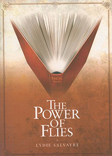POWER OF FLIES, THE (French Literature Series)