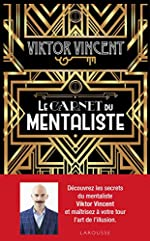 Le carnet du mentaliste de Viktor Vincent