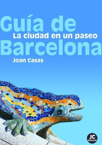 Guía de Barcelona por Joan Casas