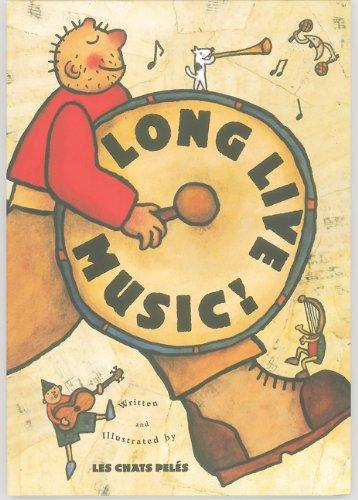 Long Live Music! (Creative Editions)