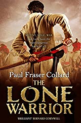 The Lone Warrior (Jack Lark, Book 4): A gripping historical adventure of war and courage set in Delhi