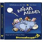 Nina Nana: Schlaflieder aus aller Welt - erste Reise