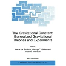 The Gravitational Constant: Generalized Gravitational Theories and Experiments (Nato Science Series II:)