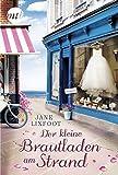 Der kleine Brautladen am Strand (Wedding Shop) von Jane Linfoot