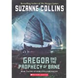 Gregor And the Prophecy of Bane: 02 (Underland Chronicles)