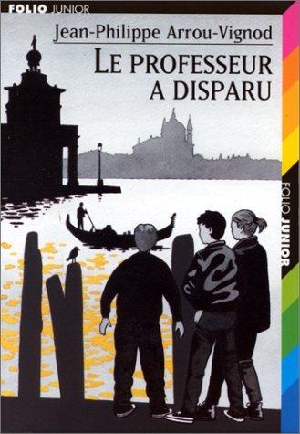 Folio Junior: Le Professeur a Disparu (Collection folio Junior) by Arrou-Vignod (2004-04-20)