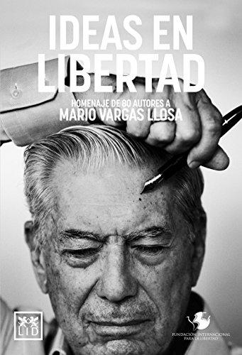 Ideas en libertad (Biblioteca Fundación Internacional para la Libertad)