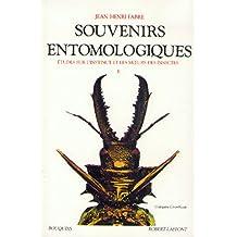 """Souvenirs entomologiques : étude sur l'instinct et les moeurs des insectes, suivi de """"Répertoire général analytique"""", tome 2"""