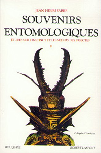 Souvenirs entomologiques : étude sur l'instinct et les moeurs des insectes, suivi de