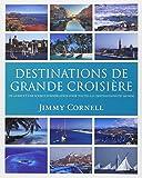Destinations de Grande Croisière