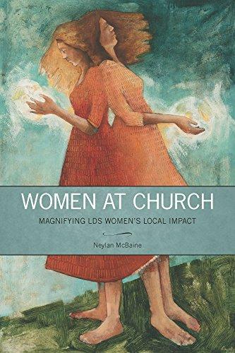 Women at Church: Magnifying LDS Women's Local Impact