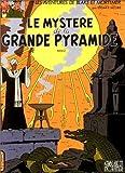 Blake et Mortimer. tome 5 : Le mystère de la grande pyramide 2 de Jacobs. Edgar Pierre (1996) Relié