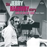 The Jerry Ragovoy Story: Time is on My Side, 1953-2003