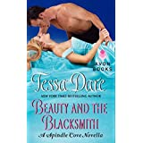 Beauty and the Blacksmith: A Spindle Cove Novella: 1