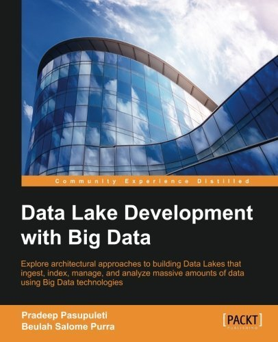 data-lake-development-with-big-data-by-pradeep-pasupuleti-2015-11-26