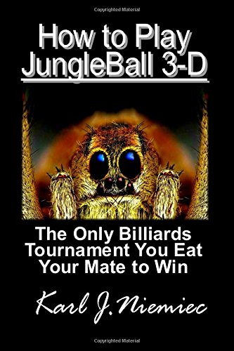 How to Play Jungleball 3-D Pool: New Pocket Billiards Game por Karl J. Niemiec