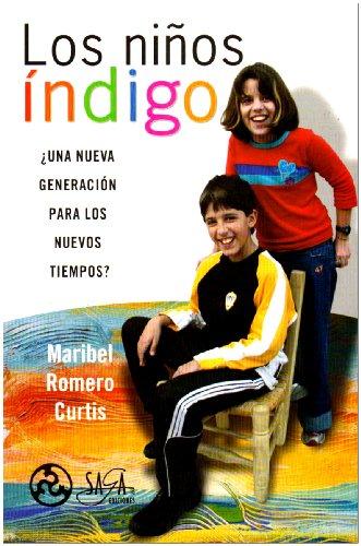 NIÑOS INDIGO, LOS por Maribel Romero Curtis