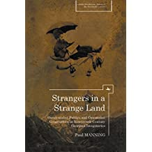 Strangers in a Strange Land: Occidentalist Publics and Orientalist Geographies in Nineteenth-Century Georgian Imaginaries (Cultural Revolutions: Russia in the Twentieth Century)