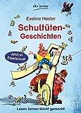 Schultüten-Geschichten: Lesen lernen leicht gemacht - Eveline Hasler
