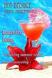 Hot Basque: A French Summer Novel 2 (French Summer Novels) (English Edition)
