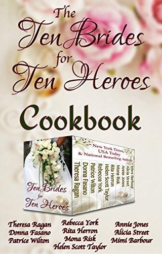 The Ten Brides for Ten Heroes Cookbook (English Edition) (Easy Street Rita)
