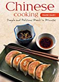 Chinese Cooking Made Easy: Simple and Delicious Meals in Minutes (Made Easy (Tuttle Publishing))
