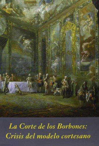 La Corte De Los Borbones: 3 (La Corte en Europa - Temas)