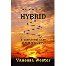 By Wester, Mrs Vanessa J [ Hybrid: Book One of the Evolution Series ] [ HYBRID: BOOK ONE OF THE EVOLUTION SERIES ] Jul - 2012 { Paperback }