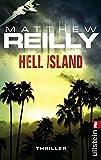 Matthew Reilly: Hell Island