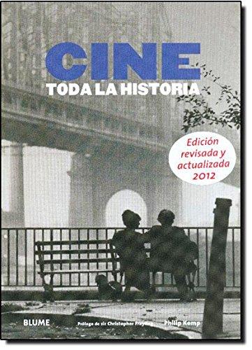 Cine: Toda la Historia por Philip Kemp
