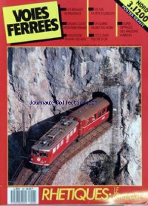 VOIES FERREES [No 56] du 01/11/1989 - LES RENAULT DE PROVENCE - DINANT-GIVET FRONTIERE FERMEE - MULHOUSE-THANN 150 ANS - NS 150 LA FETE D'UTRECHT - LES SUPER-PACIFIC DU NORD - 2CC2 3400 FLECHE D'OR - SUPER-DETAILLEZ DES WAGONS MARKLIN OÇô RHETIQUES - LE CENTENAIRE.