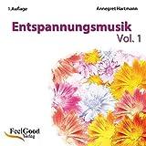 Entspannungsmusik Vol. I - Annegret Hartmann