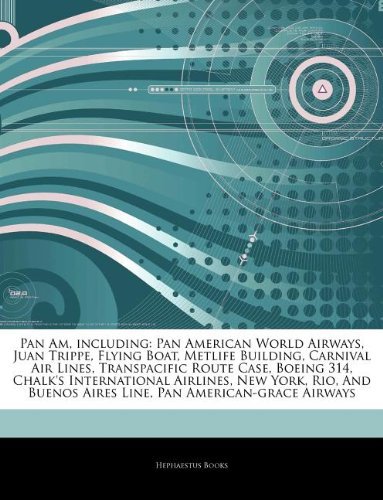 articles-on-pan-am-including-pan-american-world-airways-juan-trippe-flying-boat-metlife-building-car