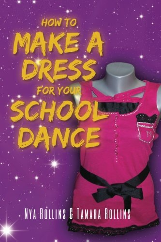 How to Make a Dress for Your School Dance