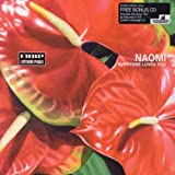 Songtexte von Naomi - Everyone Loves You
