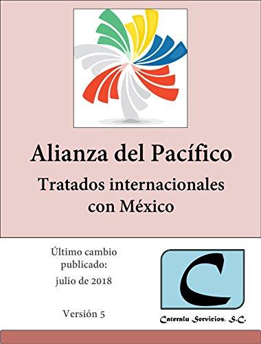 Alianza del Pacífico - Tratados Internacionales con México