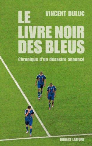 Lire Le Livre noir des Bleus pdf epub