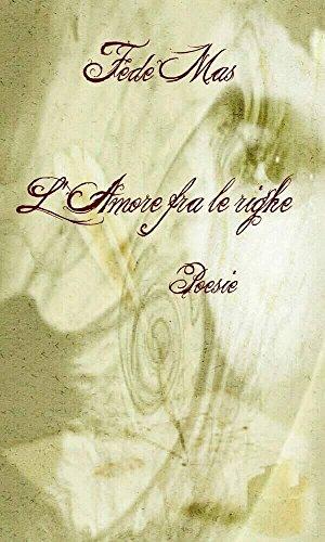L'Amore fra le righe: Poesie L'Amore fra le righe: Poesie 51tJgdDNh3L