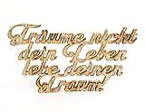 Holz-Schild Träume nicht dein Leben lebe deinen Traum