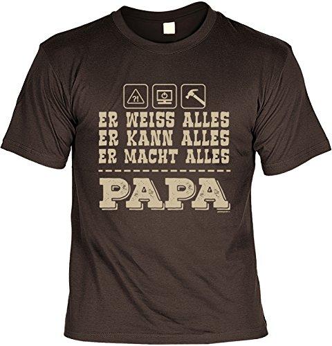 T-Shirt: PAPA Dad Vatertag Er Weiss Alles Er Kann Alles PAPA als Präsent Braun