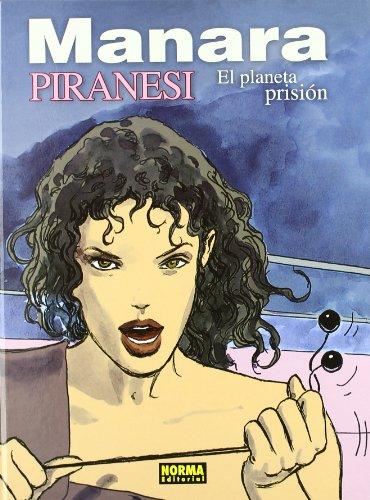 PIRANESI: EL PLANETA PRISION