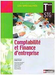 Comptabilité et finance d'entreprise Tle STG by Dominique Bourgeois (2006-04-18)