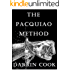 The Pacquiao Method: Dynamic Boxing and Espada y Daga