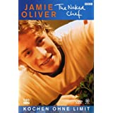 Jamie Oliver - The Naked Chef: Kochen ohne Limit