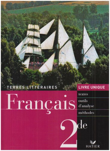 Français 2e : Livre unique