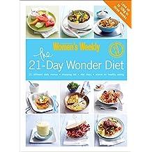 The 21 Day Wonder Diet: Lose up to 10kg in three weeks (The Australian Women's Weekly Essentials)